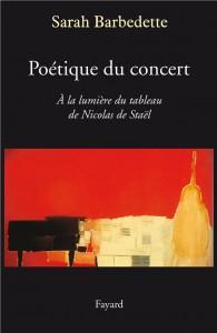 Poétique du concert, A la lumière du tableau de Nicolas de Staël, Sarah Barbedette